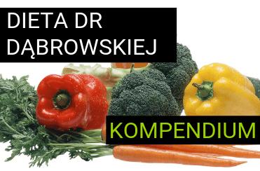 Dieta Dr Dąbrowskiej - szczegółowe kompendium